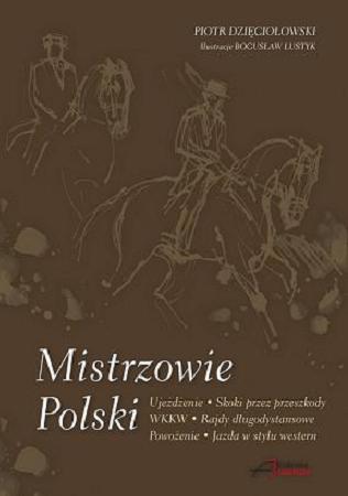 Zdjęcie Akademia Jeździecka Mistrzowie Polski